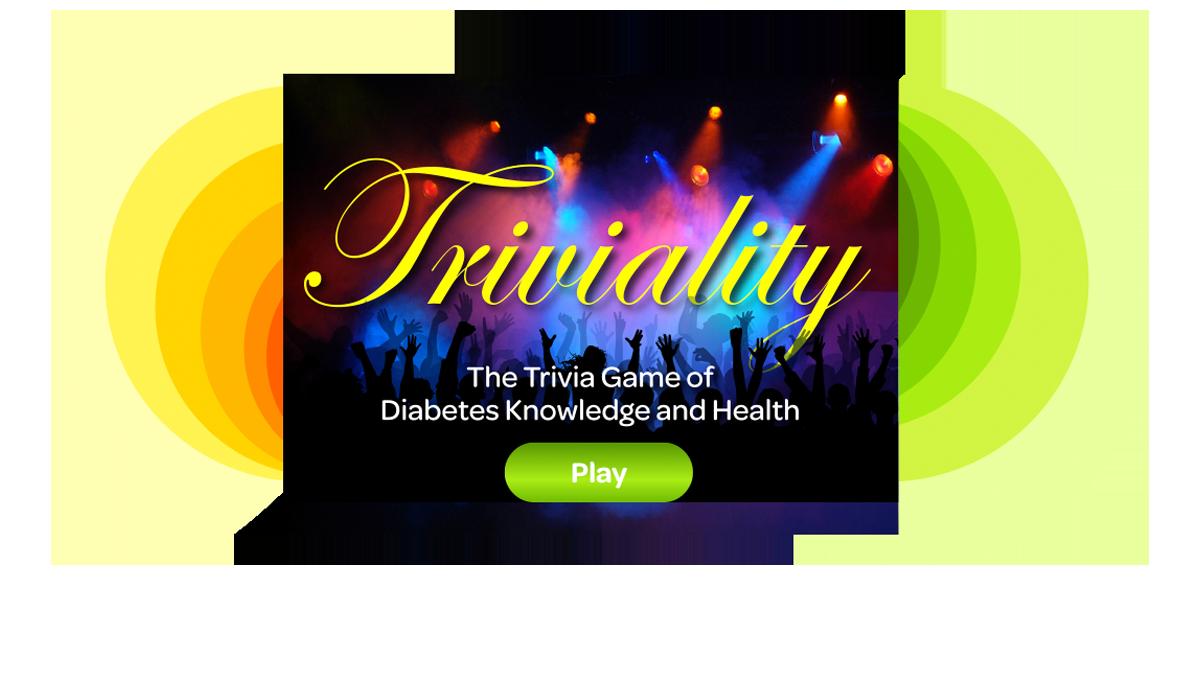 Triviality - Diabetes Trivia